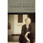 The Fiction of Valerie Martin: An Introduction