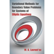 Variational Methods for Boundary Value Problems for Systems of Elliptic Equations by M. A. Lavrent'ev