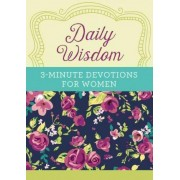 Daily Wisdom: 3-Minute Devotions for Women by Barbour Publishing