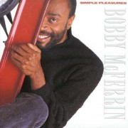 Bobby McFerrin - Simple Pleasures (0077774805926) (1 CD)