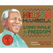 Long Walk to Freedom by Chris van Wyk