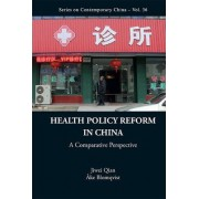 Health Policy Reform in China by Jiwei Qian