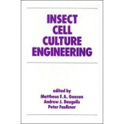 Insect Cell Culture Engineering by Mattheus F. A. Gosen