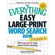 The Everything Easy Large-Print Word Search Book: Volume II by Charles Timmerman
