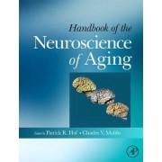 Handbook of the Neuroscience of Aging by Patrick R. Hof