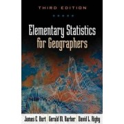 Elementary Statistics for Geographers by James E. Burt