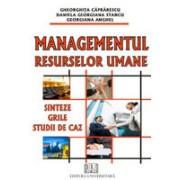 Managementul resurselor umane - Sinteze, grile, studii de caz.