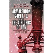 Armageddon--2419 A.D. and the Airlords of Han