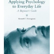 Applying Psychology in Everyday Life by Kenneth T. Strongman