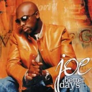 Joe - Better Days (0828765360128) (1 CD)