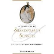 A Companion to Shakespeare's Sonnets by Michael Schoenfeldt