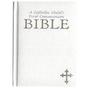 Catholic Child's First Communion Bible-OE by Rev Victor Hoagland
