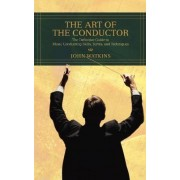 The Art of the Conductor by John J Watkins