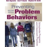 Preventing Problem Behaviors by Bob Algozzine