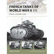 French Tanks of World War II 1 by Steven J. Zaloga