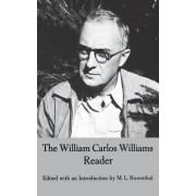 The William Carlos Williams Reader by William Carlos Williams