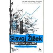 The Universal Exception by Slavoj Zizek