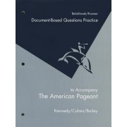 Workbook for Kennedy/Cohen/Bailey's the American Pageant, 13th by David Kennedy