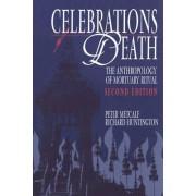 Celebrations of Death by Richard Huntington