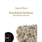 Parabolele lui Iisus sau adevarul ca poveste (eBook)