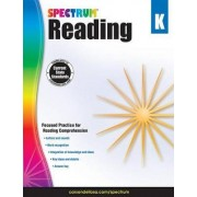 Spectrum Reading Workbook, Grade K by Spectrum