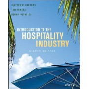Introduction to the Hospitality Industry 8E by Clayton W. Barrows