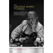The Greatest Shows on Earth by John Freeman