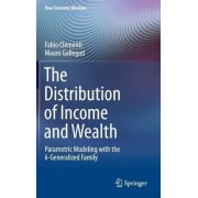 The Distribution of Income and Wealth 2016 by Mauro Gallegati