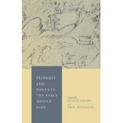 Property and Power in the Early Middle Ages by Wendy Davies