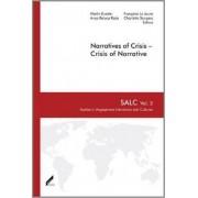 Narratives of Crisis - Crisis of Narrative by Martin Kuester