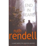 End in Tears by Ruth Rendell