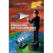 Engaging Anthropology by Thomas Hyland Eriksen