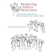 Marketing Public Relations by Gaetan T. Giannini