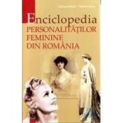 Enciclopedia personalitatilor feminine din Romania - George Marcu Rodica Ilinca