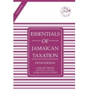 Essentials of Jamaican Taxation Fifth Edition