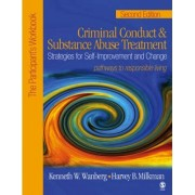 Criminal Conduct and Substance Abuse Treatment: Participant's Workbook by Kenneth W. Wanberg