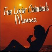 Fun Lovin' Criminals - Mimosa- Lounge Album- (0724352345922) (1 CD)