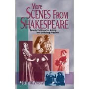 More Scenes from Shakespeare by Michael Wilson