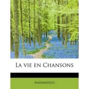 La Vie En Chansons by Anonmyous