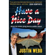 Have a Nice Day by Justin Webb