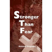 Stronger Than Fear by Richard Tregaskis