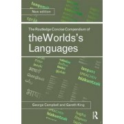 The Routledge Concise Compendium of the World's Languages by George L. Campbell