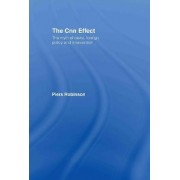 The CNN Effect by Piers Robinson