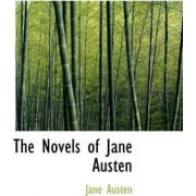 The Novels of Jane Austen by Jane Austen
