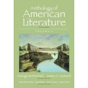 Anthology of American Literature: v. 1 by George McMichael