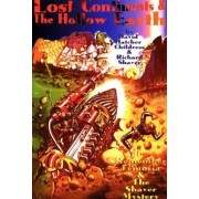 "Lost Continents And The Hollow Earth: ""I Remember Lemuria"" And ""The Shaver Mystery"""
