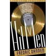 Hit Men: Power Brokers and Fast Money inside the Music Business by Frederick Dannen