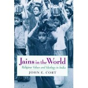 Jains in the World by John E. Cort