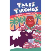 Tales of the Tikongs by Epeli Hau'ofa