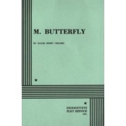 M. Butterfly by David Henry Hwang